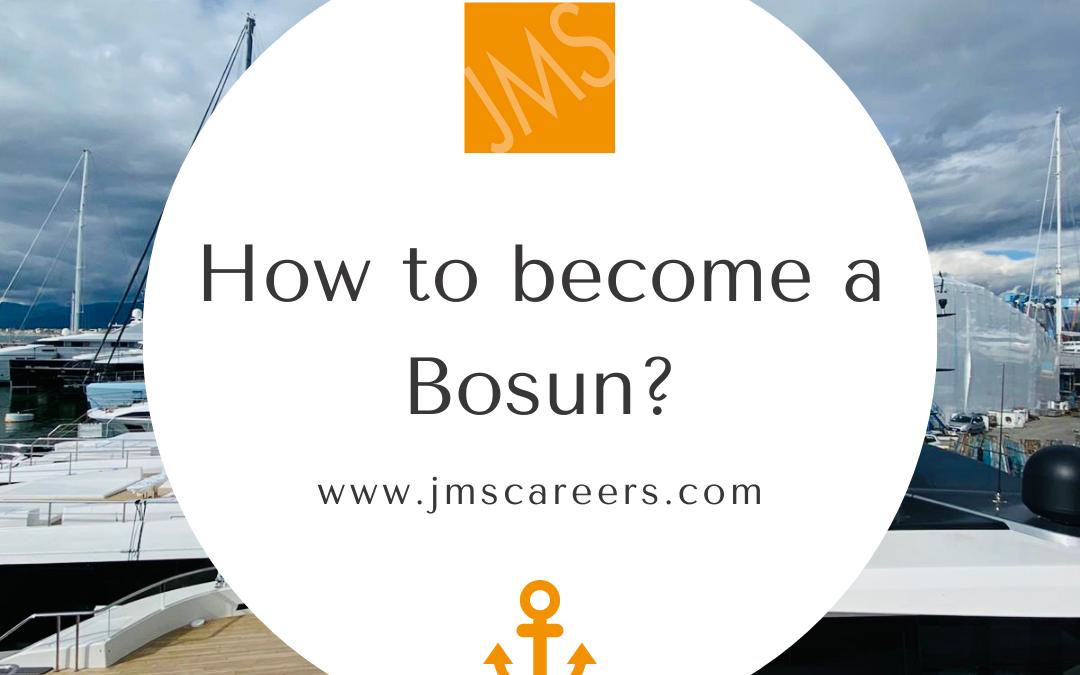 Superyacht Bosun Qualifications